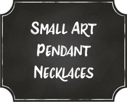 Small Art Pendant Necklaces