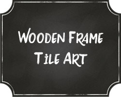 Wooden Frame Tile Art